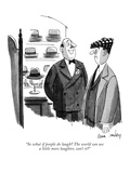 """So what if people do laugh? The world can use a little more laughter, can…"" - New Yorker Cartoon Premium Giclee Print by Dana Fradon"