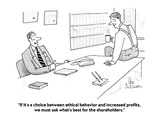 """""""If it's a choice between ethical behavior and increased profits, we must …"""" - Cartoon Premium Giclee Print by Leo Cullum"""