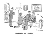 """Will your client marry my client?"" - Cartoon Premium Giclee Print by Danny Shanahan"