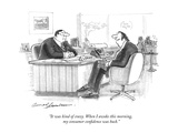 """""""It was kind of crazy. When I awoke this morning, my consumer confidence w…"""" - New Yorker Cartoon Premium Giclee Print by Bernard Schoenbaum"""