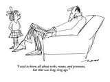 """I used to know all about verbs, nouns, and pronouns, but that was long, l…"" - New Yorker Cartoon Premium Giclee Print by Al Ross"