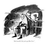 """""""And remember, kid, you've got Blue Cross."""" - New Yorker Cartoon Premium Giclee Print by Barney Tobey"""