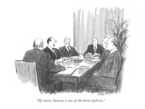 """""""Of course, honesty is one of the better policies."""" - New Yorker Cartoon Premium Giclee Print by Charles Saxon"""