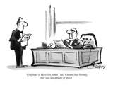 """""""Confound it, Hawkins, when I said I meant that literally, that was just a…"""" - New Yorker Cartoon Premium Giclee Print by Lee Lorenz"""
