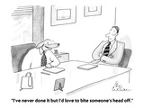 """""""I've never done it but I'd love to bite someone's head off."""" - Cartoon Premium Giclee Print by Leo Cullum"""