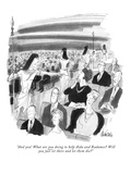 """And you! What are you doing to help Aida and Radames? Will you just sit t…"" - New Yorker Cartoon Premium Giclee Print by J.B. Handelsman"