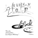 """No, Joe, Jock's father was Payne Whitney."" - New Yorker Cartoon Premium Giclee Print by Otto Soglow"