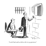 """I wish I had walls as thick as this in my apartment."" - New Yorker Cartoon Premium Giclee Print by David Langdon"