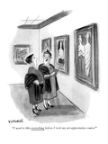 """""""I used to like everything before I took my art-appreciation course."""" - New Yorker Cartoon Premium Giclee Print by Frank Modell"""
