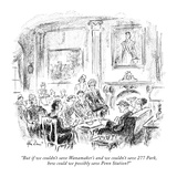 """""""But if we couldn't save Wanamaker's and we couldn't save 277 Park, how co…"""" - New Yorker Cartoon Premium Giclee Print by Alan Dunn"""