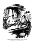 """""""That will be ninety cents, cash on the counter, and never mind what I'll …"""" - New Yorker Cartoon Premium Giclee Print by Jr., Whitney Darrow"""