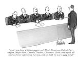 """Aren't you being a little arrogant, son? Here's Lieutenant Colonel Farrin…"" - New Yorker Cartoon Premium Giclee Print by J.B. Handelsman"