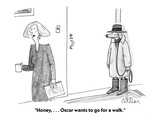 """Honey, . . . Oscar wants to go for a walk."" - Cartoon Premium Giclee Print by Leo Cullum"