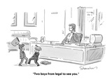 """""""Two boys from legal to see you."""" - Cartoon Premium Giclee Print by Danny Shanahan"""