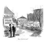 """Hey, I like this town!"" - New Yorker Cartoon Premium Giclee Print by James Stevenson"