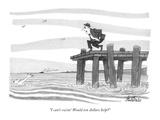 """I can't swim! Would ten dollars help?"" - New Yorker Cartoon Premium Giclee Print by J.B. Handelsman"