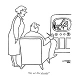 """Oh, no! Not already!"" - New Yorker Cartoon Premium Giclee Print by Gardner Rea"