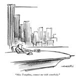"""Miss Tompkins, connect me with somebody."" - New Yorker Cartoon Premium Giclee Print by Henry Martin"