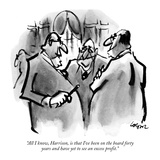"""All I know, Harrison, is that I've been on the board forty years and have…"" - New Yorker Cartoon Premium Giclee Print by Lee Lorenz"