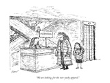 """We are looking for the non-yucky apparel."" - New Yorker Cartoon Premium Giclee Print by Edward Koren"