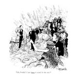 Oh, Freddy! I just knew it would be like this! - New Yorker Cartoon Premium Giclee Print by William Hamilton