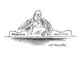 "Businessman has two boxes on his desk - one says ""Problems"" the other ""Sol…"" - New Yorker Cartoon Premium Giclee Print by Henry Martin"