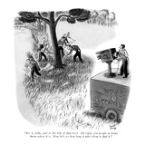 """""""See it, folks, just to the left of that tree?  All right, you people at h…"""" - New Yorker Cartoon Premium Giclee Print by Robert J. Day"""