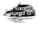 A sign in front of house reads: 'The Hopelessly Middle-Class Jamesons Live… - New Yorker Cartoon Premium Giclee Print by Lee Lorenz