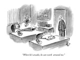 """When he's awake, he can work circles around me."" - New Yorker Cartoon Premium Giclee Print by Frank Cotham"