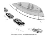 """""""See if you can pass that car. He would have wanted it that way."""" - New Yorker Cartoon Premium Giclee Print by Ed Fisher"""