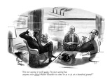 """I'm not saying it will work. I'm just saying has anyone ever asked Walter…"" - New Yorker Cartoon Premium Giclee Print by Richard Decker"