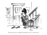 """""""Howard, have you seen Edgar? His Adidas just came in without him."""" - New Yorker Cartoon Premium Giclee Print by Lee Lorenz"""