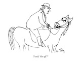 """I said, 'Get off'!"" - New Yorker Cartoon Premium Giclee Print by William Steig"