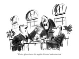 """Waiter, please have this napkin Xeroxed and notarized."" - New Yorker Cartoon Premium Giclee Print by Donald Reilly"