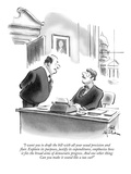 """I want you to draft the bill with all your usual precision and flair. Exp…"" - New Yorker Cartoon Premium Giclee Print by Ed Fisher"