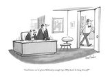 """Lord knows we've given McCauley enough rope. Why hasn't he hung himself?"" - New Yorker Cartoon Premium Giclee Print by Dana Fradon"