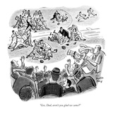 """Gee, Dad, aren't you glad we came?"" - New Yorker Cartoon Premium Giclee Print by Robert J. Day"