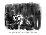 """I will,however,say this for Freud—he got a lot of people thinking."" - New Yorker Cartoon Premium Giclee Print by Donald Reilly"