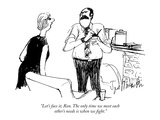 """""""Let's face it, Ron. The only time we meet each other's needs is when we f…"""" - New Yorker Cartoon Premium Giclee Print by Joseph Mirachi"""