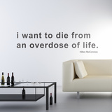 Overdose of Life by HMC-Medium-Black Wall Decal