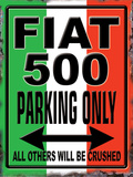 Fiat Parking Only Plaque en m&#233;tal
