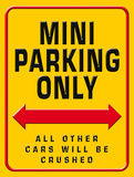 Mini Parking Only Plaque en m&#233;tal