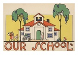 Our School Giclee Print by Amelia Winter