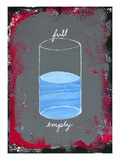 Glass Half Full Giclee Print