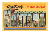 Greetings from Missoula, Montana Poster
