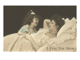 I Love You Mom, Mother and Daughter Print
