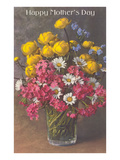 Happy Mothers Day, Glass with Bouquet Posters