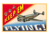 Keep 'em Flying Posters