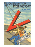 Over the Top for Victory Posters