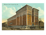 Baltimore Hotel, Kansas City, Missouri Print